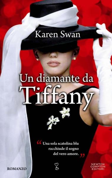 """""""Un Diamante da Tiffany"""" di Karen Swan"""