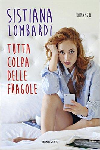 Tutta colpa delle fragole di Sistiana Lombardi